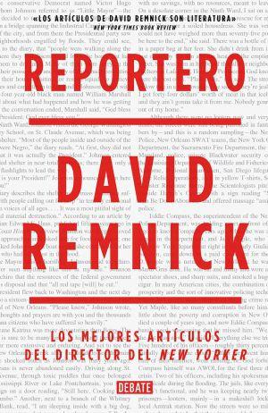 Reportero, Remnick. Portada del libro